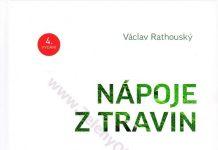Nápoje z travin - Kniha o nápoji z trávy IV. - Václav Rathouský