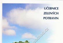 Učebnice zelených potravin - Chlorella pyrenoidosa - Václav Rathouský