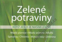 Zelené potraviny - Když jídlo je naším lékem - Maria Dallen